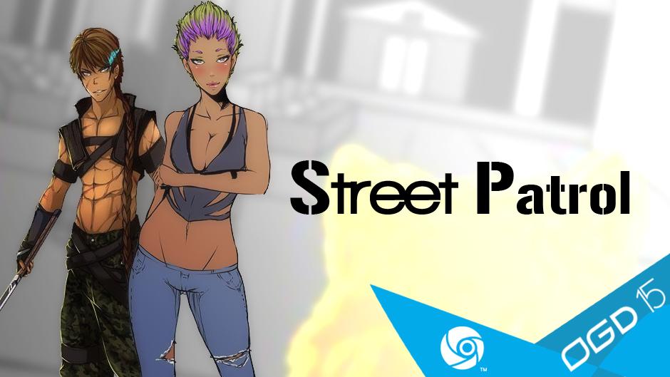 [OGD15] OG-ZONE présente Street Patrol